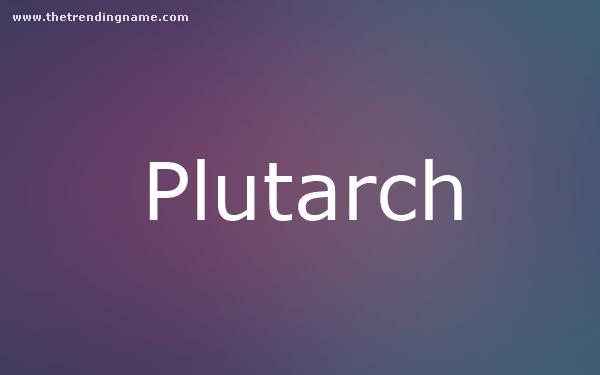 Baby Name Poster For Plutarch