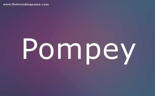 Baby Name Poster For Pompey