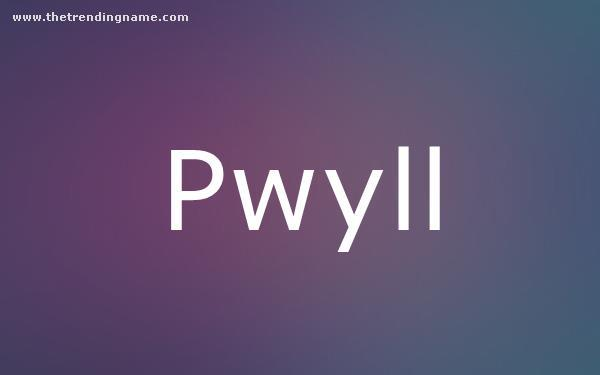Baby Name Poster For Pwyll