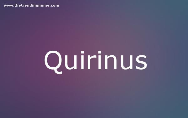 Baby Name Poster For Quirinus