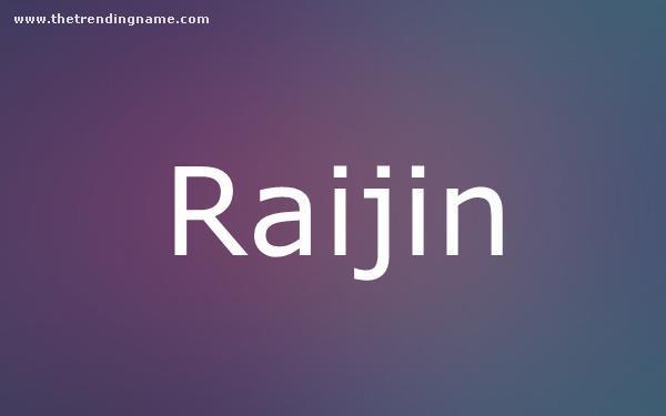 Baby Name Poster For Raijin