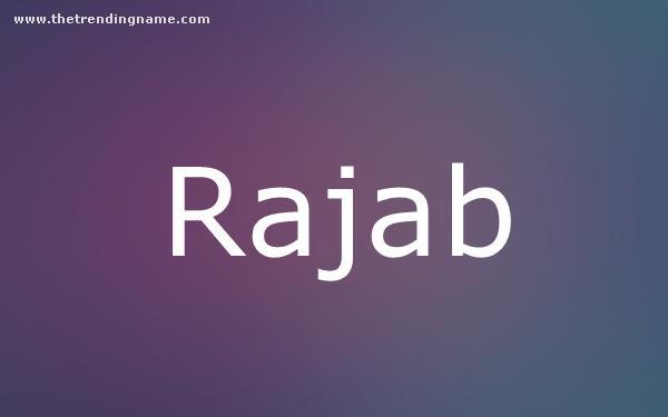 Baby Name Poster For Rajab