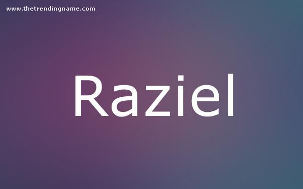 Baby Name Poster For Raziel