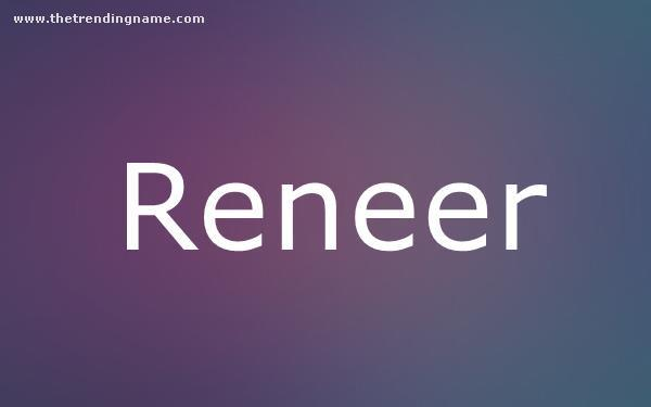 Baby Name Poster For Reneer