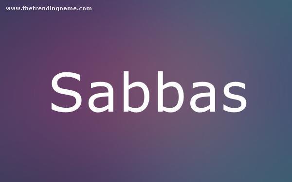 Baby Name Poster For Sabbas