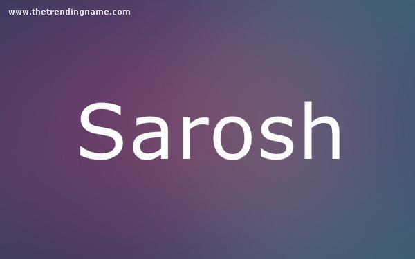Baby Name Poster For Sarosh