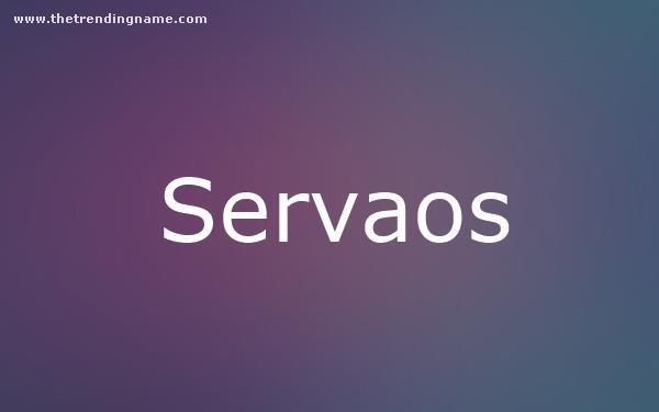 Baby Name Poster For Servaos