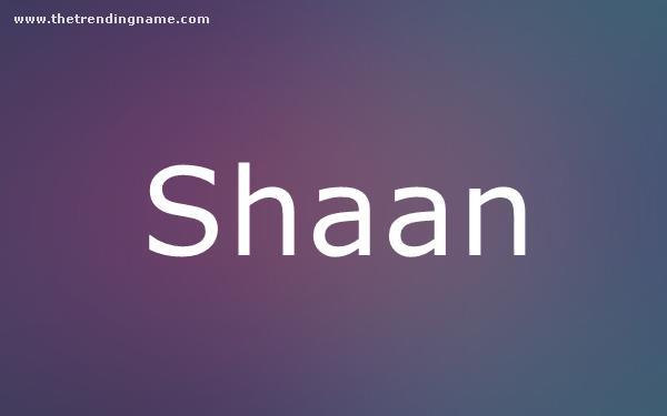 Baby Name Poster For Shaan