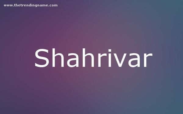 Baby Name Poster For Shahrivar