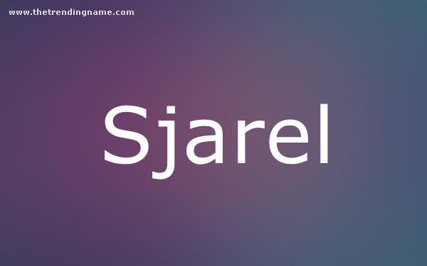 Baby Name Poster For Sjarel