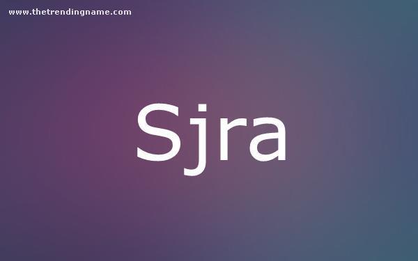 Baby Name Poster For Sjra