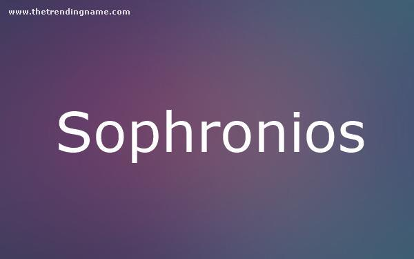 Baby Name Poster For Sophronios