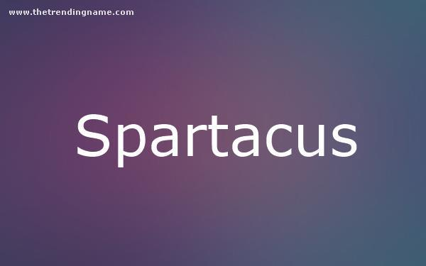 Baby Name Poster For Spartacus