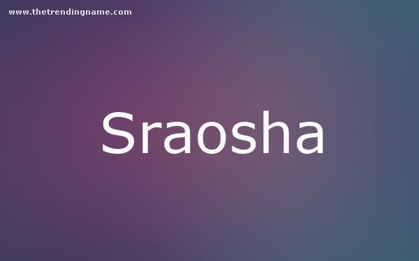 Baby Name Poster For Sraosha