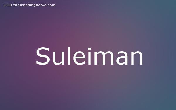 Baby Name Poster For Suleiman