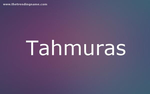 Baby Name Poster For Tahmuras