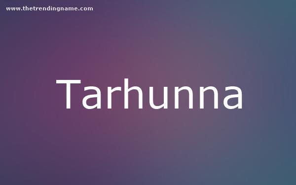 Baby Name Poster For Tarhunna