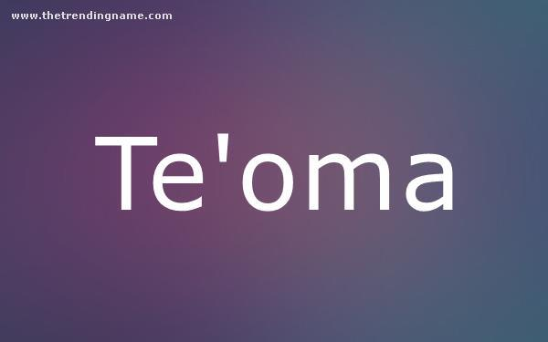Baby Name Poster For Te'oma
