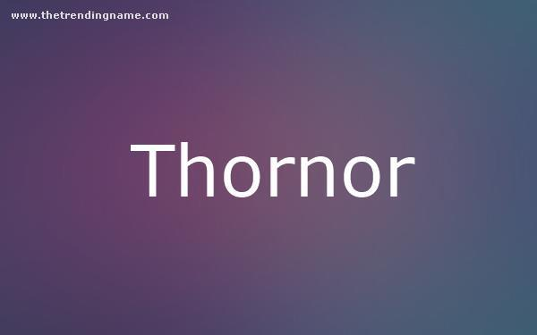 Baby Name Poster For Thornor