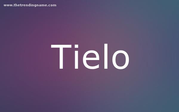 Baby Name Poster For Tielo