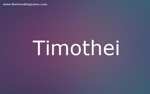Baby Name Poster For Timothei