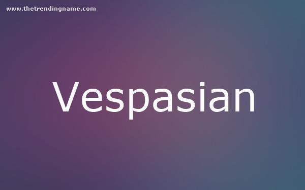 Baby Name Poster For Vespasian
