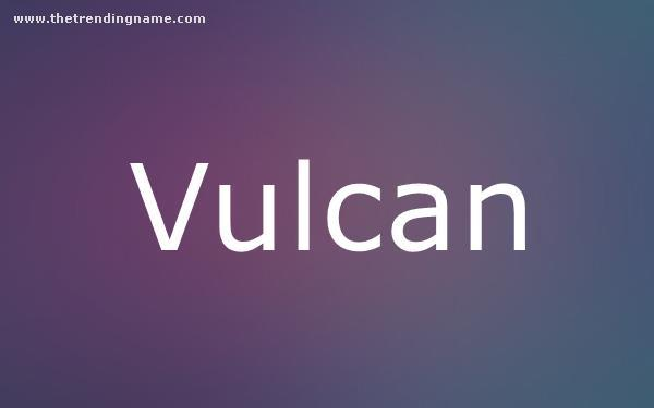 Baby Name Poster For Vulcan
