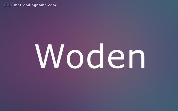 Baby Name Poster For Woden