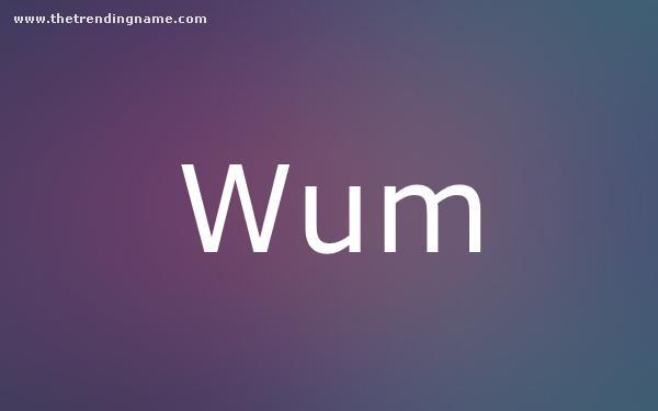 Baby Name Poster For Wum