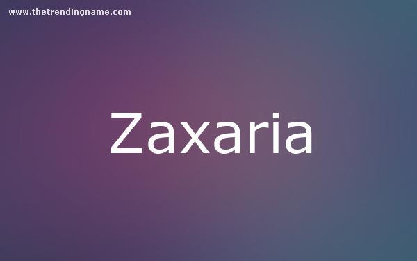 Baby Name Poster For Zaxaria