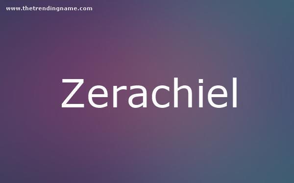 Baby Name Poster For Zerachiel