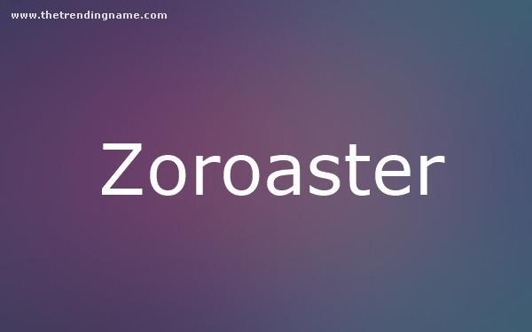 Baby Name Poster For Zoroaster