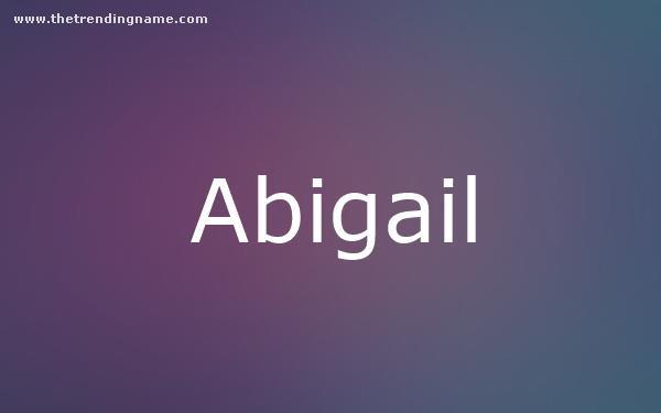 Baby Name Poster For Abigail