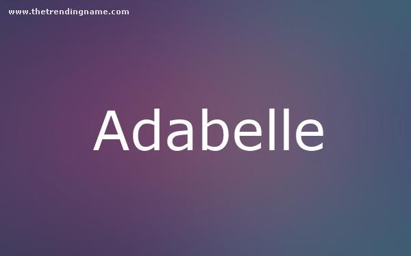 Baby Name Poster For Adabelle