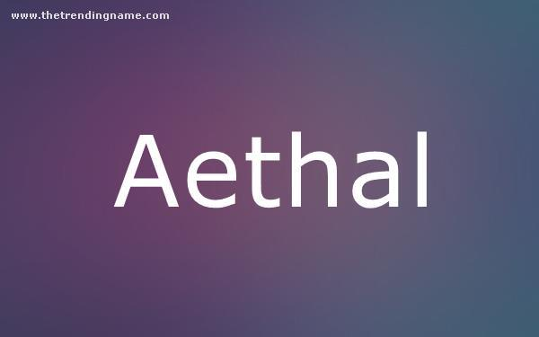 Baby Name Poster For Aethal