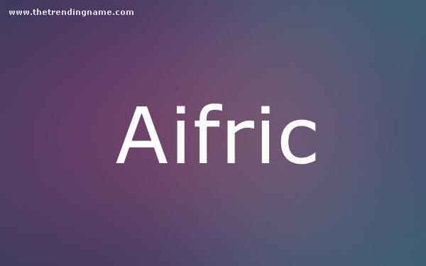 Baby Name Poster For Aifric