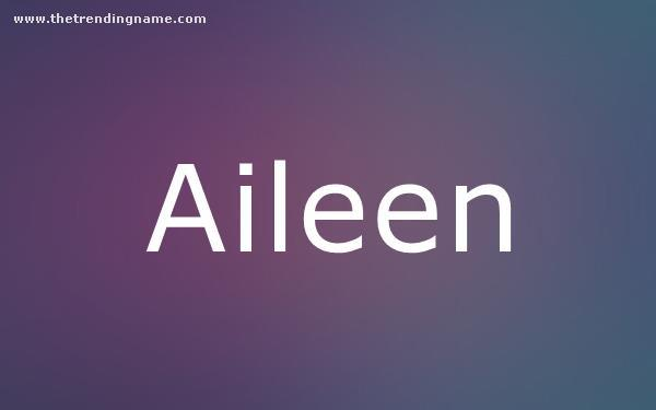 Baby Name Poster For Aileen