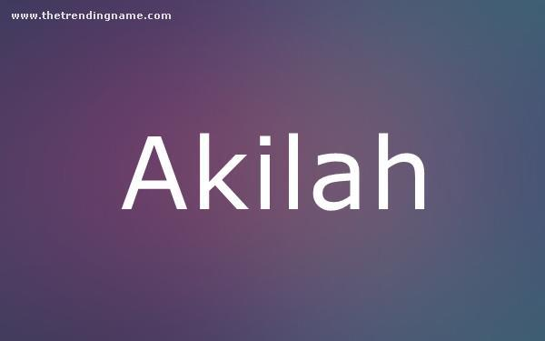 Baby Name Poster For Akilah