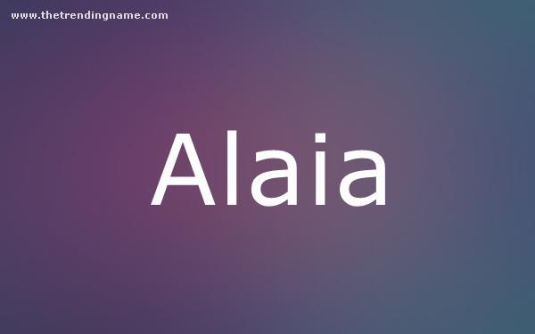 Baby Name Poster For Alaia