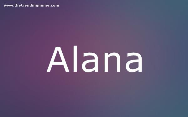 Baby Name Poster For Alana