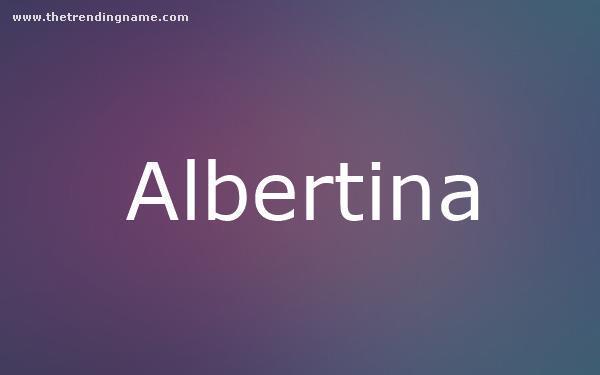 Baby Name Poster For Albertina