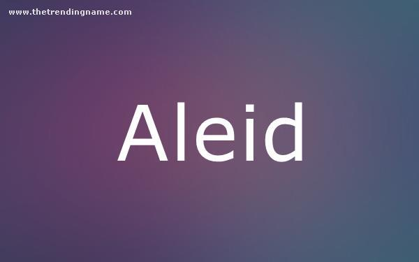 Baby Name Poster For Aleid