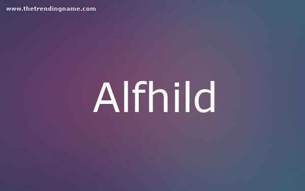 Baby Name Poster For Alfhild