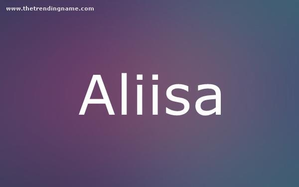 Baby Name Poster For Aliisa