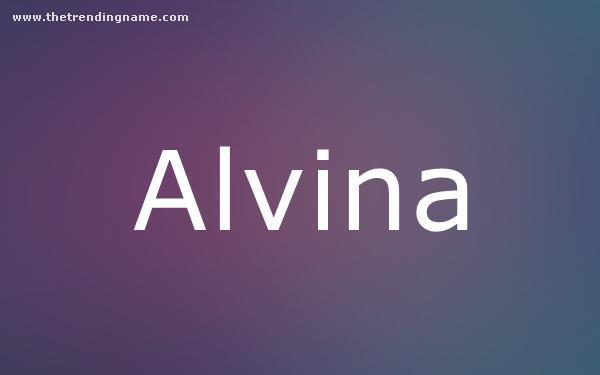 Baby Name Poster For Alvina
