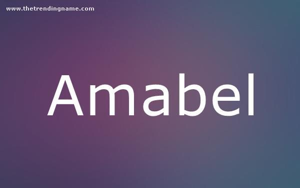Baby Name Poster For Amabel
