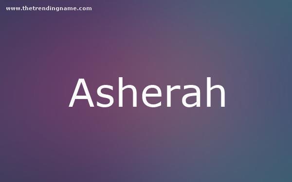 Baby Name Poster For Asherah