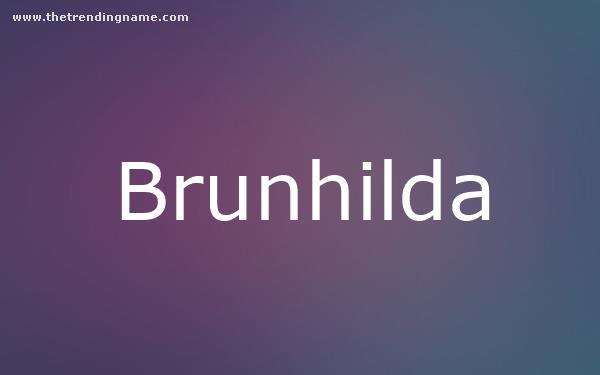 Baby Name Poster For Brunhilda