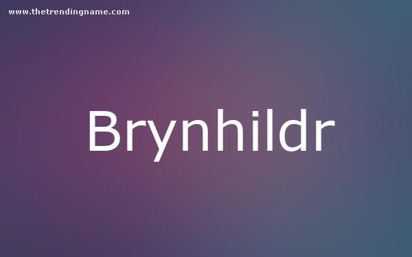 Baby Name Poster For Brynhildr