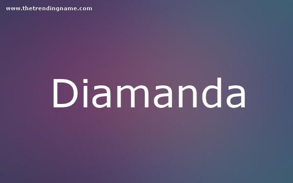 Baby Name Poster For Diamanda
